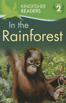 In the Rainforest By Llewellyn, Claire